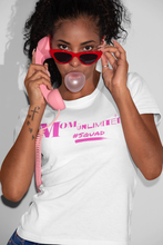 Load image into Gallery viewer, Hot Pink Mom-Unlimited #Squad Tee (White)