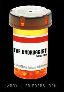 BOOK: The Undruggist :: Book One