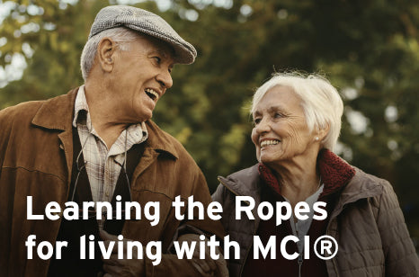 Learning the Ropes for living with MCI®
