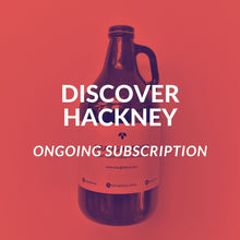 Load image into Gallery viewer, Discover Hackney Ongoing Subscription (Starts 21st August)
