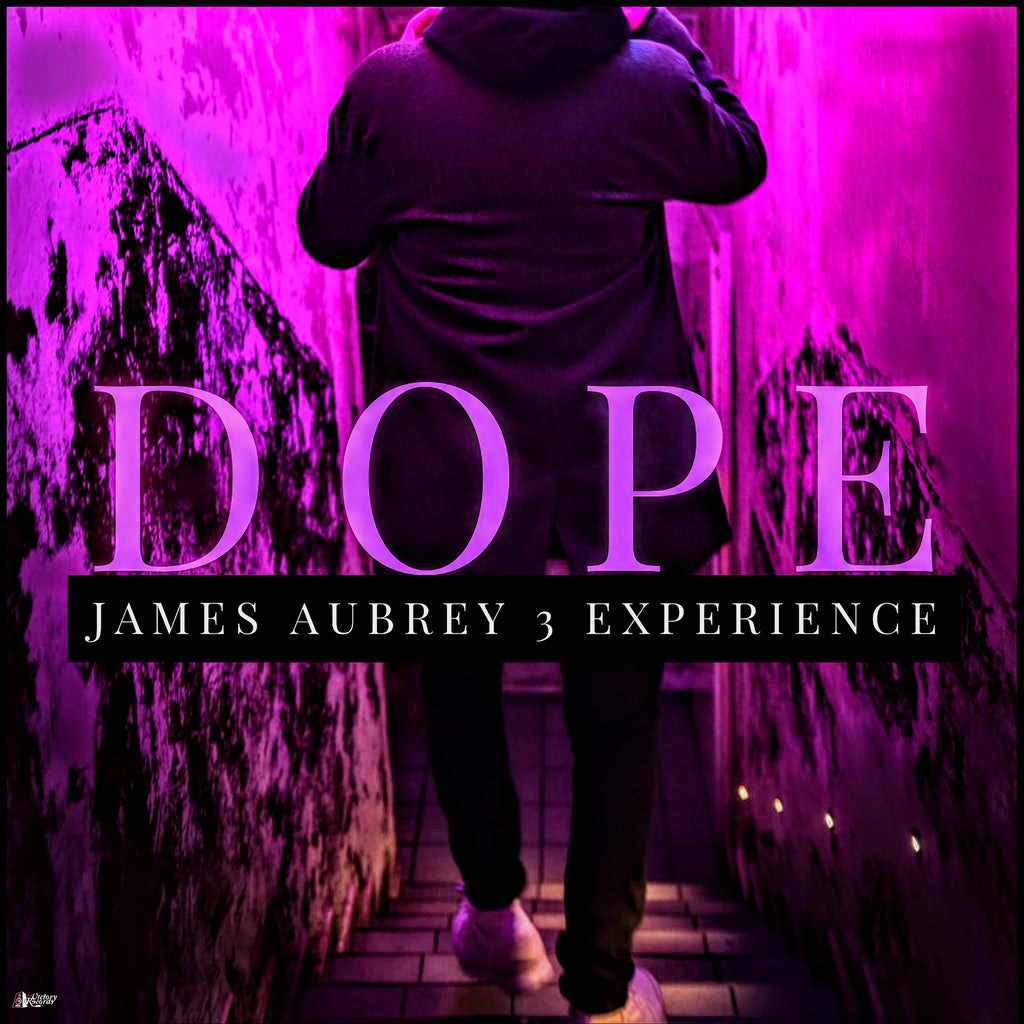 James Aubrey 3 - Dope (EP download)