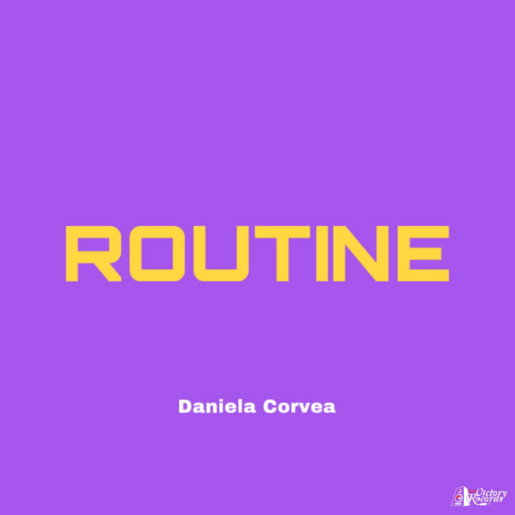 Daniela Corvea - Routine (Single Download)