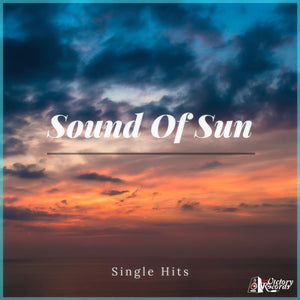 Sound Of Sun - Single Hits (Download) - Battl Victory Records