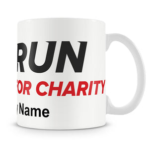 Ceramic 10z Mug - Run For Charity Logo and Name Design