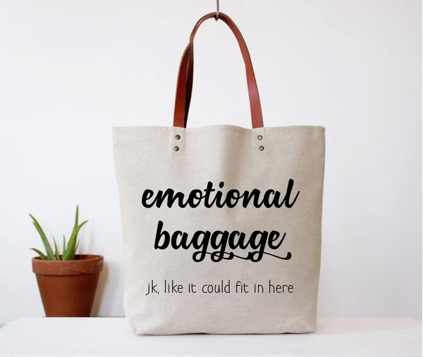 """Emotional Baggage"" Tote Bag"