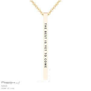 """Best to Come"" Vertical Necklace"