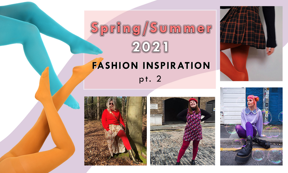 Spring/Summer 2021 styling tips!