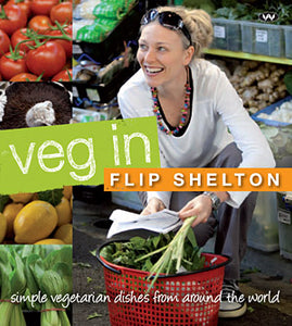 Veg In (Wakefield Press, 2011)