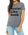 Adult Resist Like Ruth T-shirt