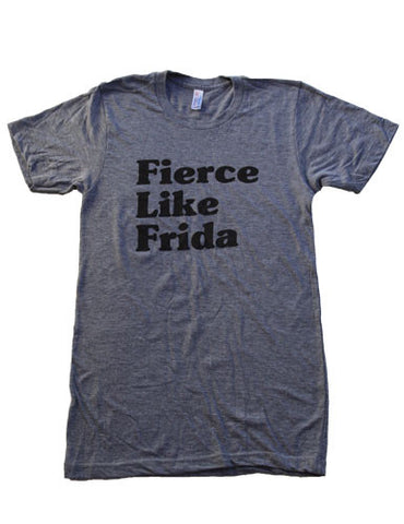 Adult Fierce Like Frida T-shirt