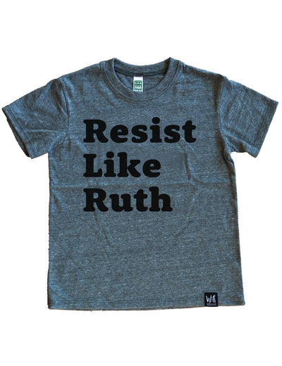 Resist Like Ruth T-Shirt