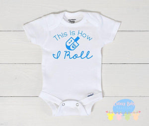 How I Roll Hanukkah Baby Onesie / Bib / Toddler T Shirt - Cutesy Baby Boutique