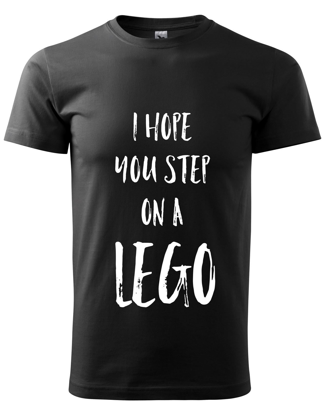 I HOPE YOU STEP ON A LEGO férfi póló