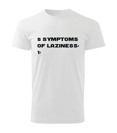 FIVE SYMPTOMS OF LAZINESS férfi póló