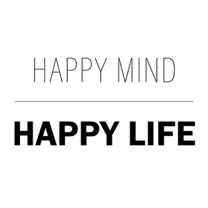 Digital download - Inspirational Quotes - Happy mind, happy life