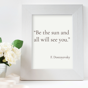 Be the sun and all will see you - F. Dostoyevsky, PNG, 1080x1080