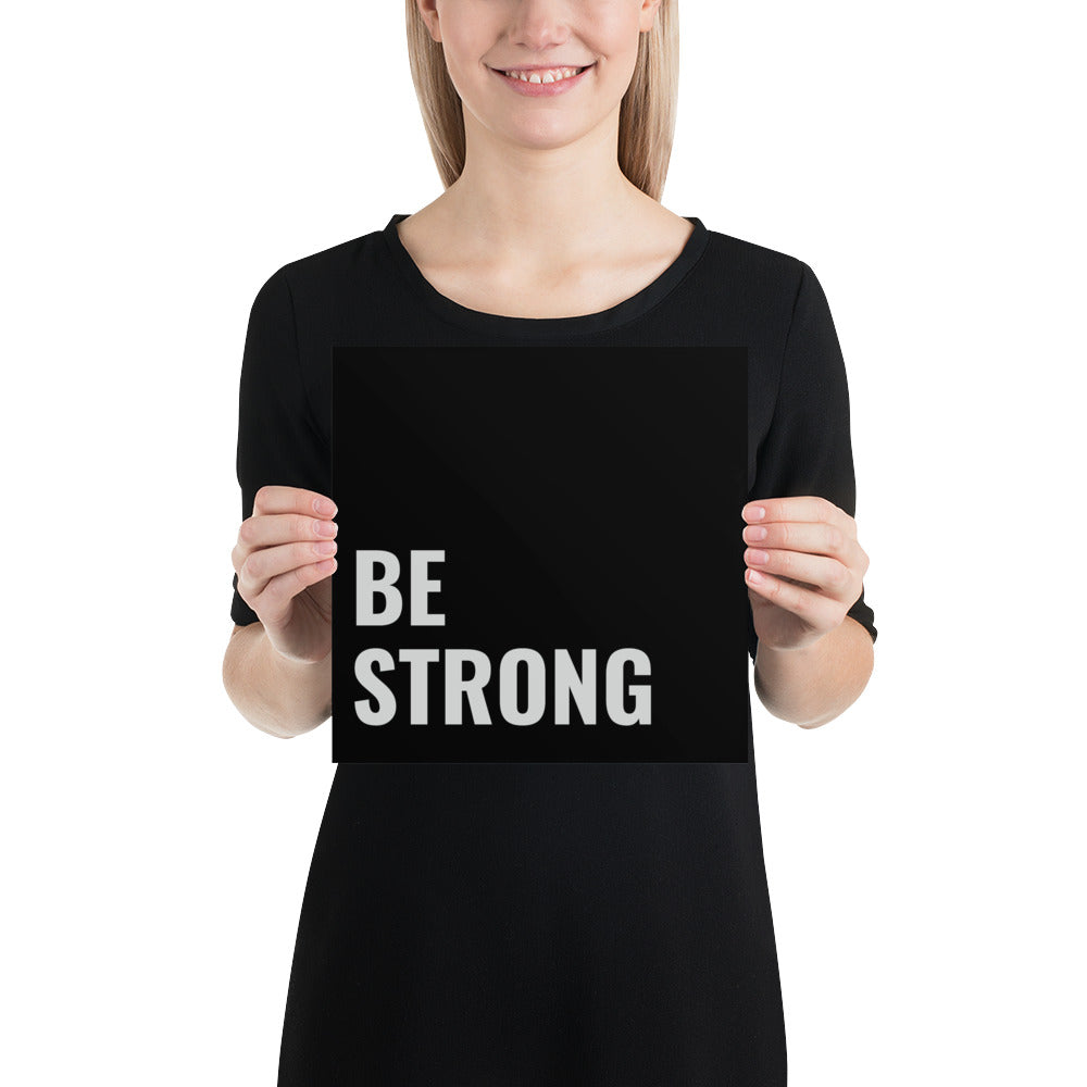 Poster - Quotes - Be strong, black