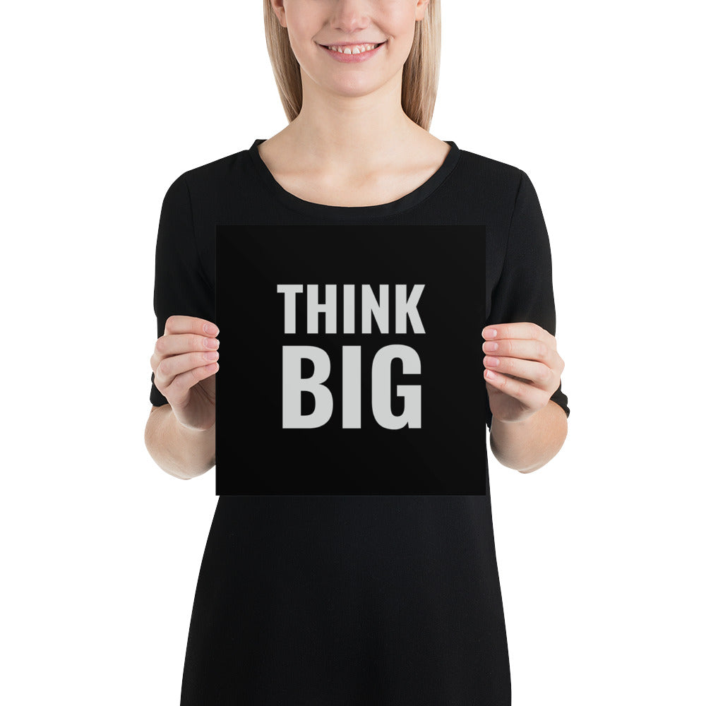 Poster - Quotes - Think big, black