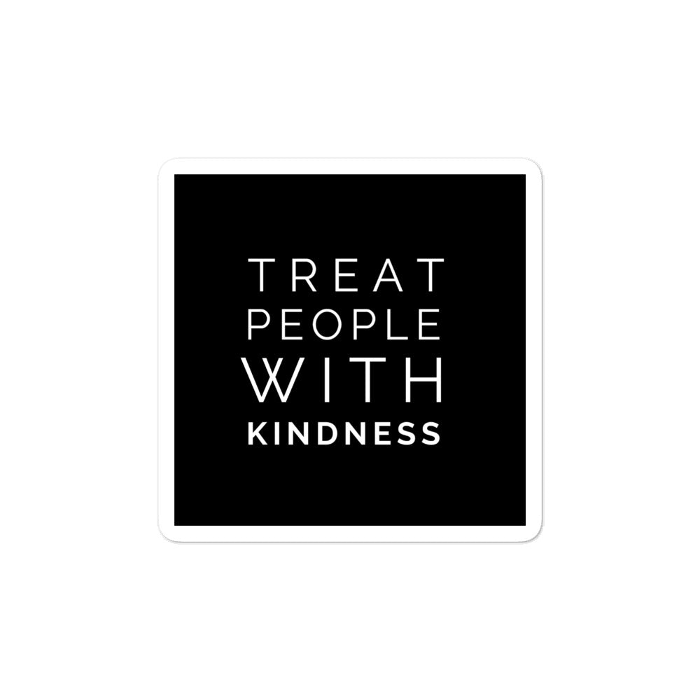 Bubble-free stickers - Treat people with kindness