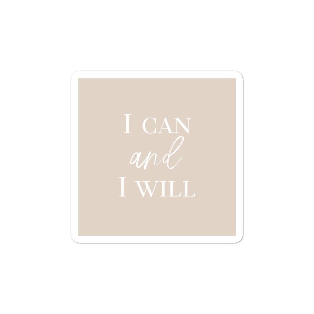 Bubble-free stickers - Inspirational Quote - I can and I will