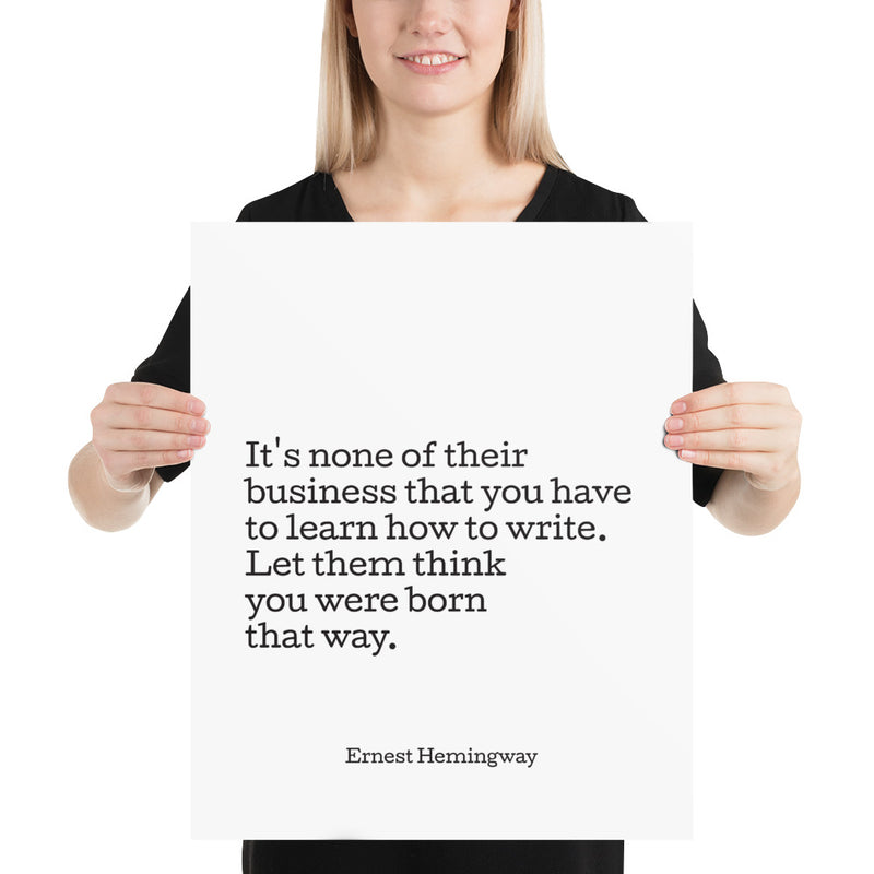 Poster - Book Quotes, It's none of their business, E. Hemingway