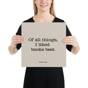 Poster - Inspirational Quotes - Of all things, N. Tesla