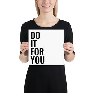 Poster - Quotes - Do it for you, white