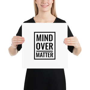 Poster - Quotes - Mind over matter, white