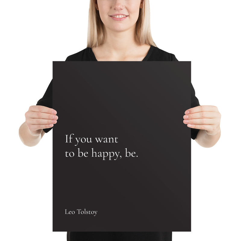 Poster - Book Quotes, If you want to be happy - be, L. Tolstoy