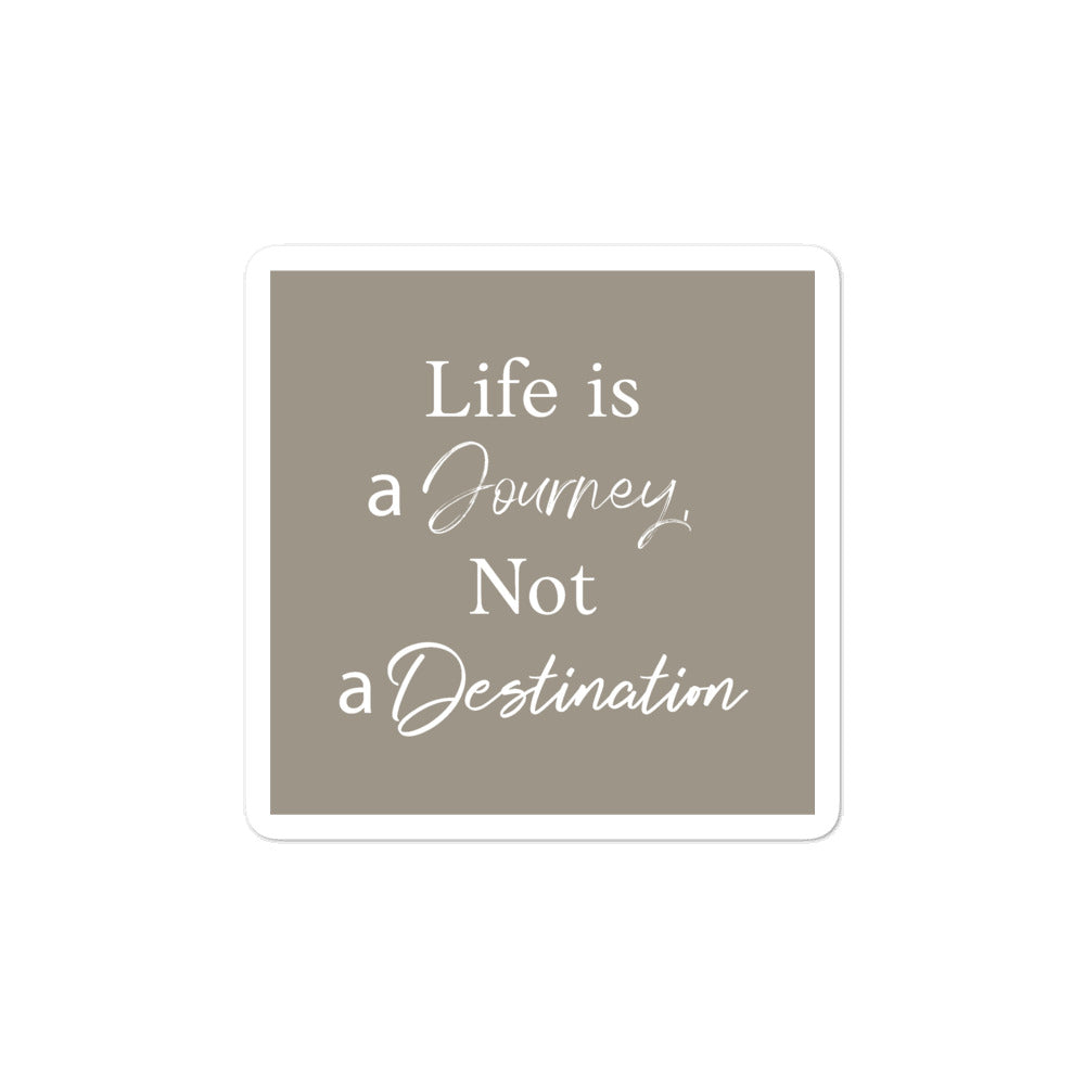 Bubble-free stickers - Quotes, Inspirational, Life is a journey, not a destination