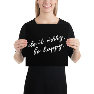 Poster - Quotes - Don't worry, be happy, black