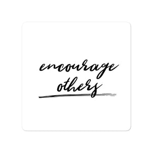 Bubble-free stickers - Encourage others, white