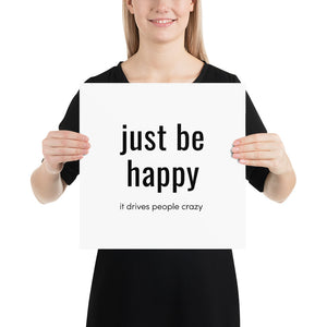 Poster - Quotes - Just be happy, white