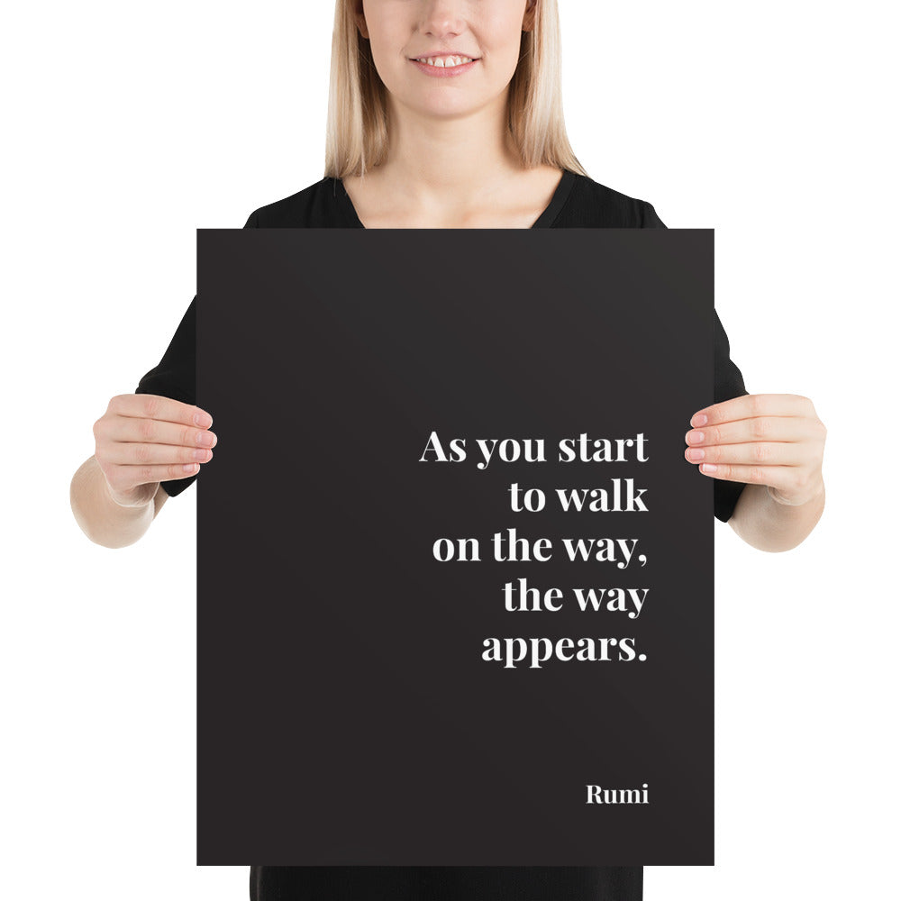 Poster - Book Quotes, As you start to walk on the way, Rumi