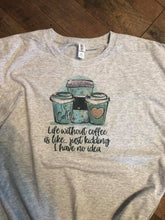 Load image into Gallery viewer, Life without Coffee T-shirt