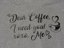 Load image into Gallery viewer, XL Coffee I need you t-shirt