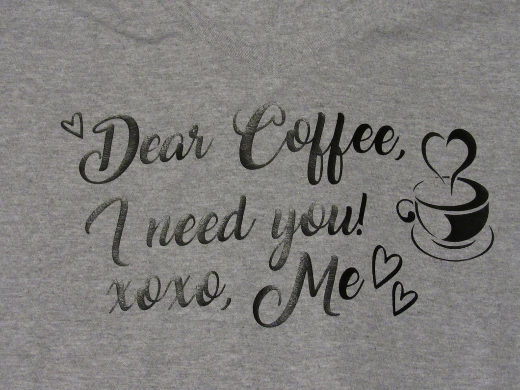 XL Coffee I need you t-shirt