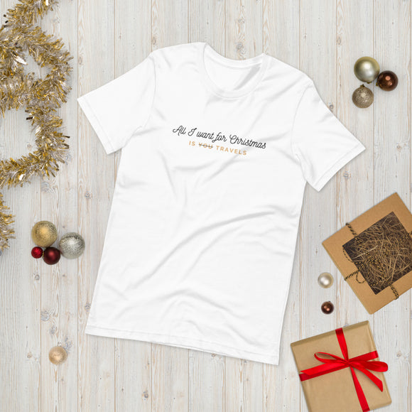 All I Want for Christmas T-Shirt (Unisex - Blanca)