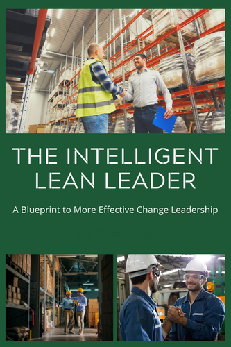The Intelligent Lean Leader Book