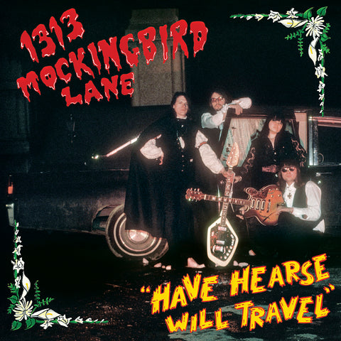 1313 Mockingbird Lane - Have Hearse Will Travel CD