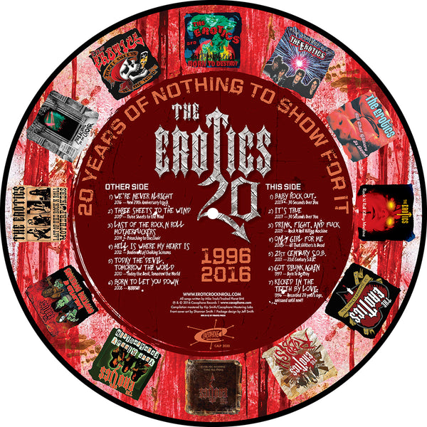 The Erotics - 20 Years of Nothing to Show for It [Best of the Erotics] - Vinyl LP Picture Disc Side 2