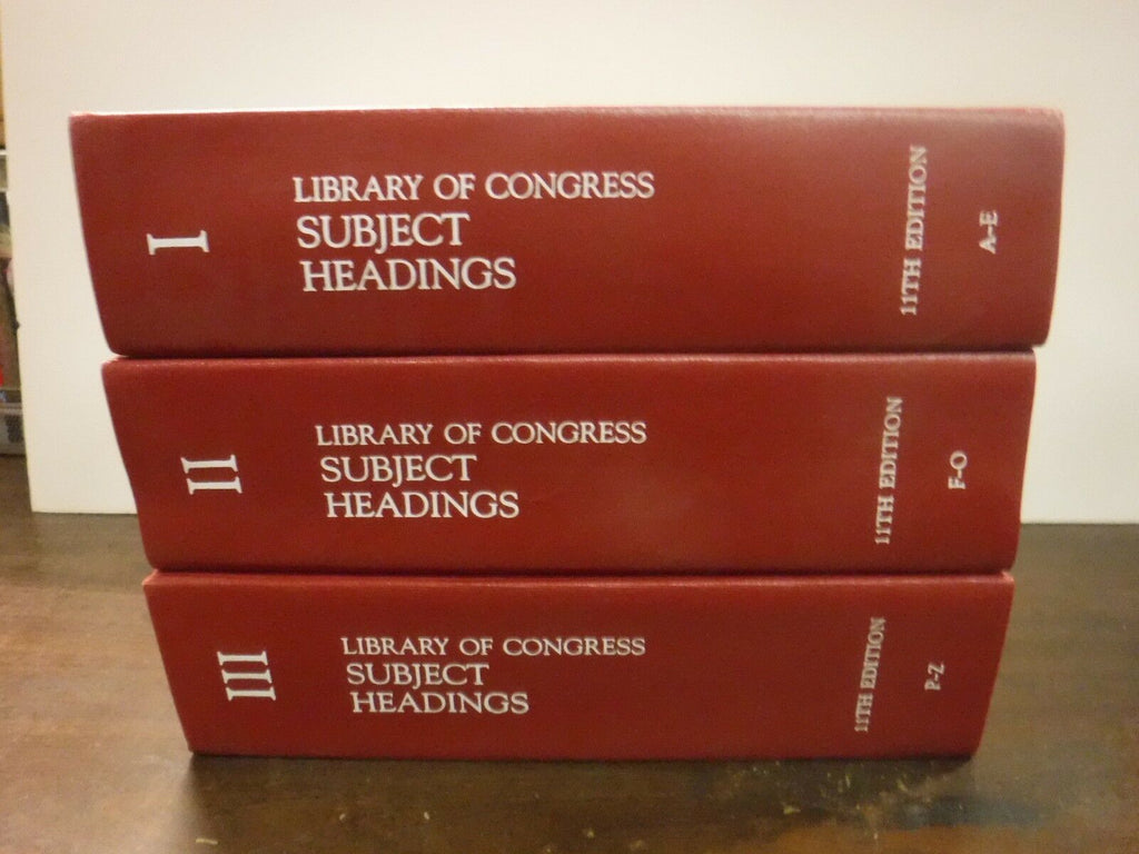 Library of Congress Subject Headings 11th Edition, Vol 1-3 A-Z Set 110518AME8