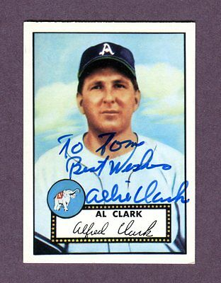 Autographed Signed 1952 Topps Reprint Series #278 Al Clark A's w/coa jh33