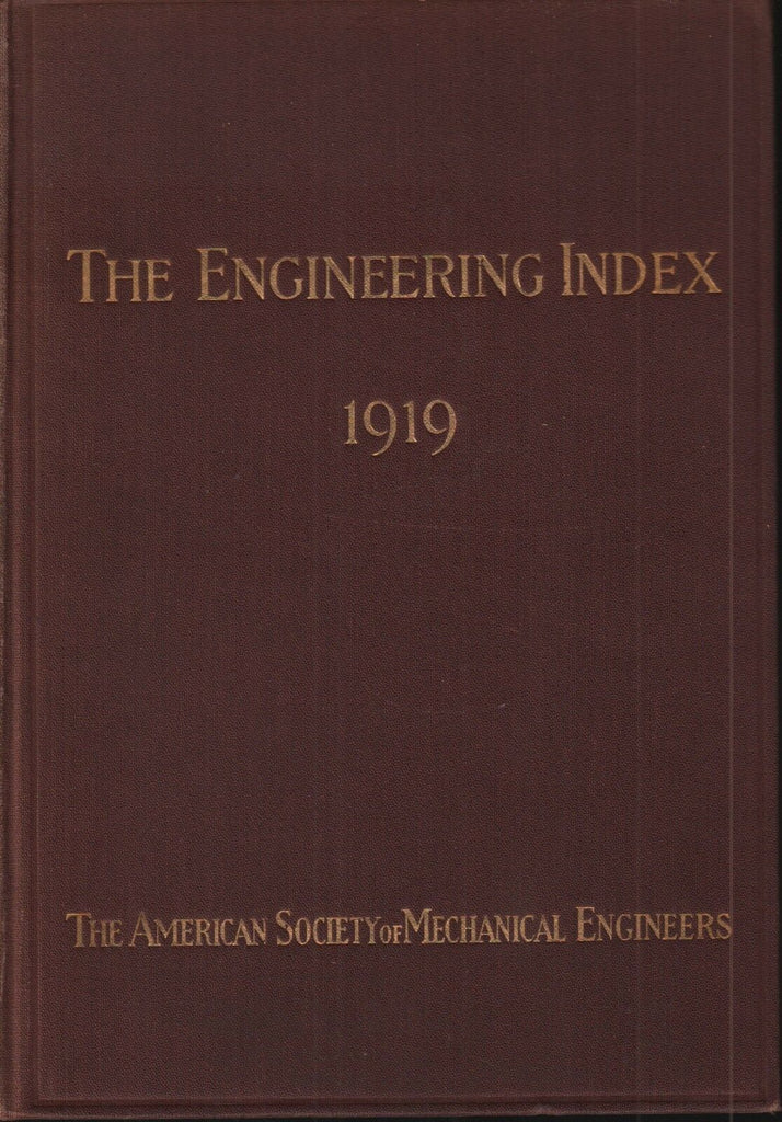 The Engineering Index 1919 American Society Mechanical Engineers FAA 102418AME2