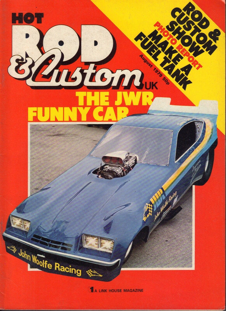 Hot Rod & Custom UK August 1979 John Woolfe Funny Car 052217nonDBE2