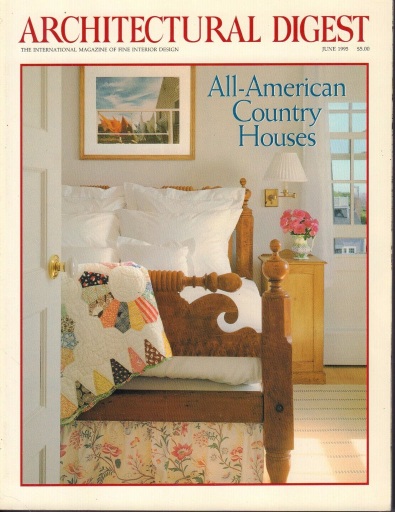 Architectural Digest June 1995 All- American Country Houses 021617DBE