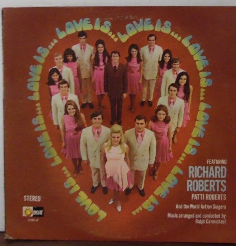 Love is Richard Roberts Patti Roberts The Wold Action Singers vinyl 091518LLE
