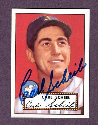 Autographed Signed 1952 Topps Reprint Series #116 Carl Scheib A's w/coa jh33