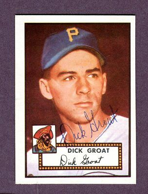 Autographed Signed 1952 Topps Reprint Series #369 Dick Groat Pirates w/coa jh33