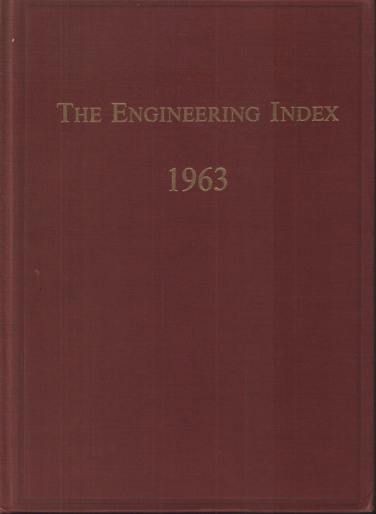 The Engineering Index 1963 A-M American Society Mechanical Engineers 102618AME